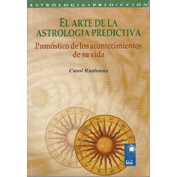 El Arte de La Astrologia Predictiva