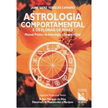 Astrologia Comportamental e os Florais de Minas