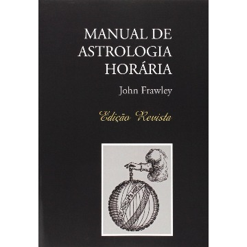 Manual de Astrologia Horária - ed.revisada
