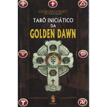 Tarô Iniciático da Golden Dawn [livro+cartas]