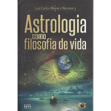 Astrologia como Filosofia de Vida