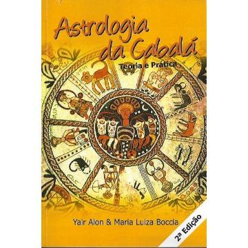 Astrologia da Cabalá - Teoria e Prática