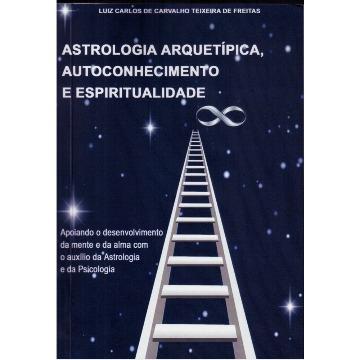 Astrologia Arquetípica, Autoconhecimento e Espiritualidade