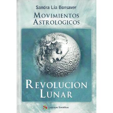 Movimientos Astrológicos: Revolución Lunar