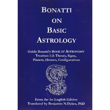 Bonatti on Basic Astrology - Treatise 1-3