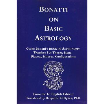 Bonatti on Basic Astrology - Treatise 1-2