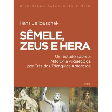 Sêmele, Zeus e Hera