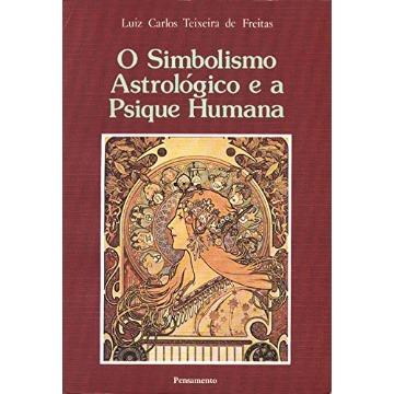 O Simbolismo Astrológico e a Psique Humana
