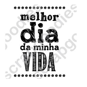 Carimbo - MELHOR DIA DA MINHA VIDA