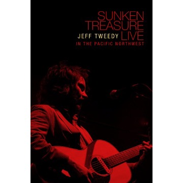 JEFF TWEEDY - SUNKEN TREASURE LIVE: IN THE PACIFIC