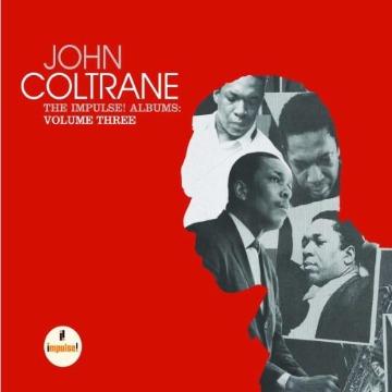 JOHN COLTRANE - THE IMPULSE! ALBUMS 3
