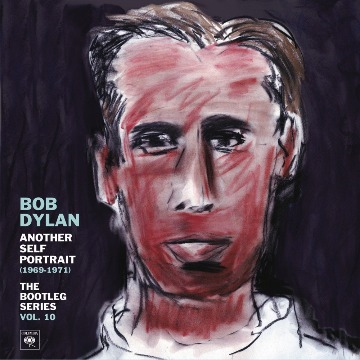 BOB DYLAN - ANOTHER SELF PORTRAIT (1969-1971)