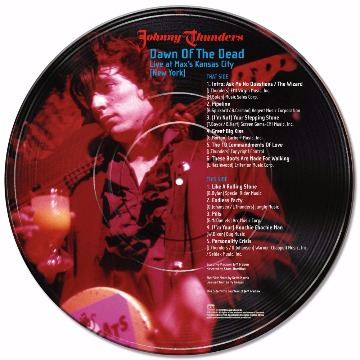 JOHNNY THUNDERS - DAWN OF THE DEAD: LIVE AT MAX´S KANSAS CITY (NEW YORK)
