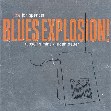 JOHN SPENCER BLUES EXPLOSION - ORANGE