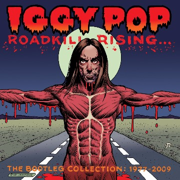 IGGY POP - THE BOOOTLEG COLLECTION 1977-2009