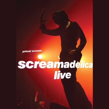 PRIMAL SCREAM -SCREAMADELICA LIVE