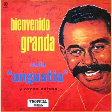 """BIENVENIDO GRANDA CANTA """"ANGUSTIA"""" Y OTROS EXITOS"""
