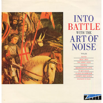 INTO BATTLE WITH THE ART OF NOISE - 20TH ANNIVER..