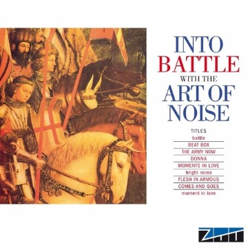 ART OF NOISE - INTO BATTLE WITH ART OF NOISE