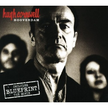 HUGH CORNWELL – HOOVERDAM