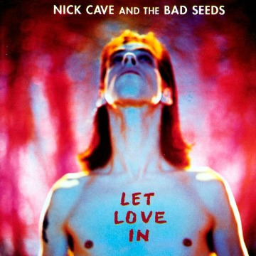 NICK CAVE AND THE BAD SEEDS - LET LOVE IN COLLECTORS EDITION