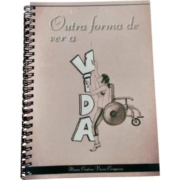 Outra forma de ver a vida - Maria Cristina Vieira Cerqueira