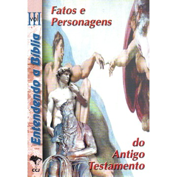 3 - Fatos e Personagens do Antigo Testamento