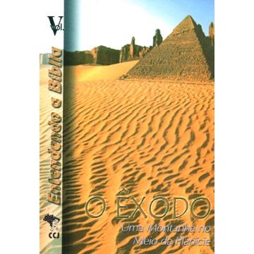 5 - O Êxodo - Uma montanha no meio da planície