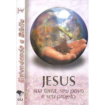 4 - Jesus - Sua terra seu povo e seu projeto