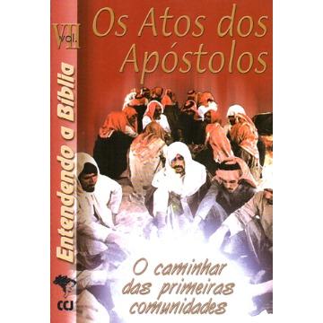 7 - Os Atos dos Apóstolos - O caminhar das primeiras comunidades