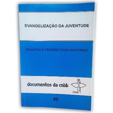 Evangelização da juventude - Doc. 85 CNBB