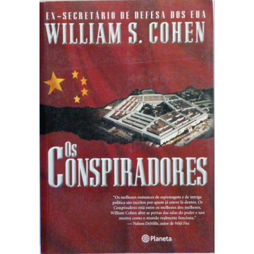 OS CONSPIRADORES - William S Cohen
