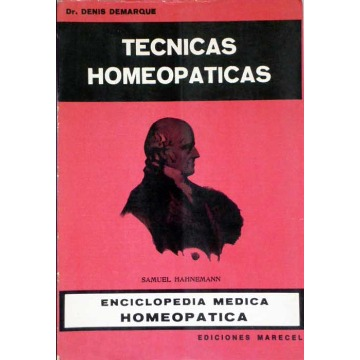 TECNICAS HOMEOPATICAS - Denis Demarque