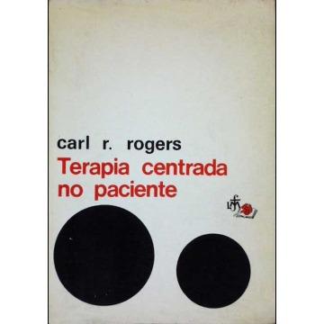A TERAPIA CENTRADA NO PACIENTE - Carl R Rogers