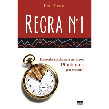 Regra N° 1 - Phil Town