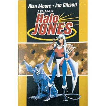 A BALADA DE HALO JONES - Alan Moore e Ian Gibson