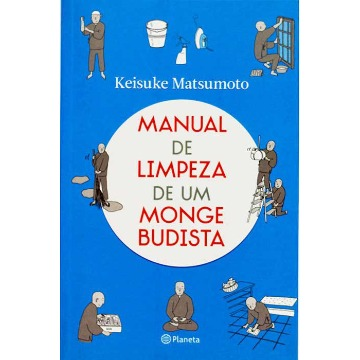MANUAL DE LIMPEZA DE UM MONGE BUDISTA - Keisuke Matsumoto