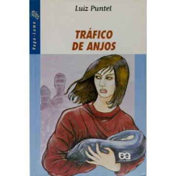 TRÁFICO DE ANJOS - Luiz Puntel