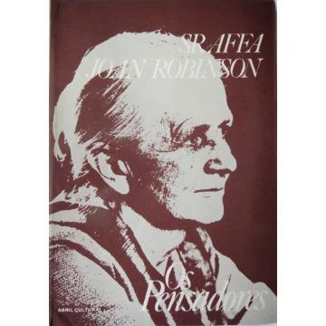 Produção de mercadorias por meio de mercadorias (Piero Sraffa) - Ensaios sobre a teoria do crescimento econômico, Liberdade e necessidade (Joan Robinson)