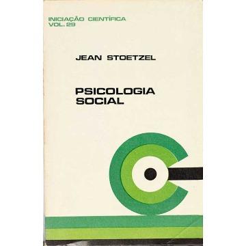 PSICOLOGIA SOCIAL - Jean Stoetzel