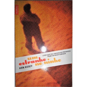 Um estranho no ninho - Ken Kesey