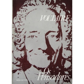 Cartas inglesas - Tratado de metafísica - Dicionário filosófico - O filósofo ignorante - Voltaire