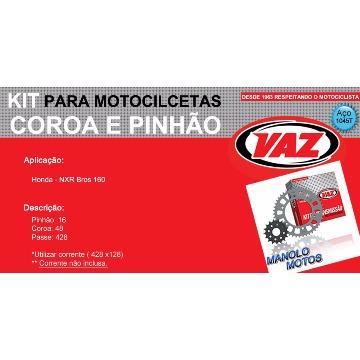 KIT RELAÇÃO COROA + PINHAO BROSS 150 S/CORR ACO 1045 VAZ