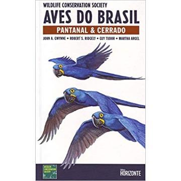 Guia de Campo Aves do Brasil - Pantanal & Cerrado - SEMI-NOVO