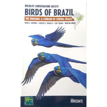 Birds of Brazil - The Pantanal & Cerrado of Central Brazil