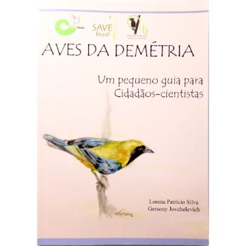 Aves da Demétria: um pequeno guia para cidadãos cientistas